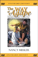 The Way of Agape - Understanding God's Love DVD