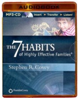 The 7 Habits of Highly Effective Families - abridged audiobook on CD