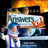 Answers Book for Kids: Space, Volume 5