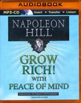Grow Rich! With Peace of Mind - unabridged audiobook on CD