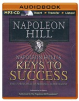 Napoleon Hill's Keys to Success: The 17 Principles of Personal Achievement - unabridged audiobook on CD
