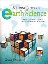 Building Blocks in Earth Science: From Genesis & Geology to Earth's History & Destiny