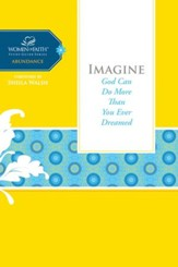 Imagine: God Can Do More Than You Ever Dreamed - eBook
