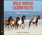 Wild Horse Scientists