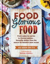 Food Glorious Food: Family Recipes for the Nation's Favourite Dishes / Digital original - eBook