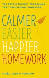 Calmer, Easier, Happier Homework / Digital original - eBook