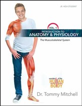 Introduction to Anatomy & Physiology: The Musculoskeletal System, Volume 1