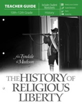The History of Religious Liberty,  Teacher Guide