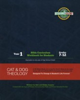 Cat and Dog Theology Year 1 Bible Curriculum Workbook for Students, Grades 7-12