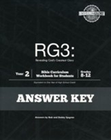 RG3: Revealing God's Greatest Glory Year 2 Bible Curriculum Answer Key, Grades 8-12