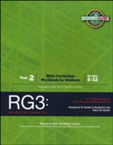 RG3: Revealing God's Greatest Glory Year 2 Bible Curriculum Workbook for Students, Grades 8-12
