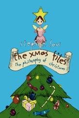 The Xmas Files: The Philosophy of Christmas / Digital original - eBook
