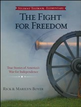 The Fight for Freedom: True Stories of America's War   for Independence
