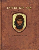 Expedition Ark: Noah's Journey of Faith Journal
