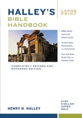 Halley's Bible Handbook, Large Print: Completely Revised and Expanded