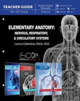 Elementary Anatomy: Nervous, Respiratory, & Circulatory Systems, Teacher Guide