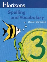 Horizons Spelling & Vocabulary Grade  3 Student Book