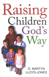 Raising Children God's Way