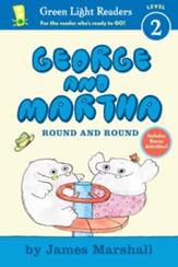 George and Martha: Round and Round Early Reader #3