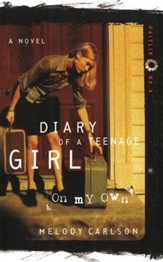 Diary of a Teenage Girl Series, Caitlin #4: On My Own