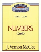 Numbers: Thru the Bible Commentary Series