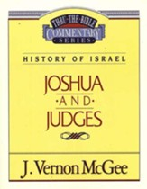 Joshua and Judges: Thru the Bible Commentary Series