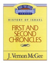 First and Second Chronicles: Thru the Bible Commentary Series