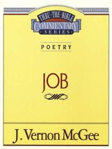 Job: Thru the Bible Commentary Series