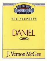 Daniel: Thru the Bible Commentary Series