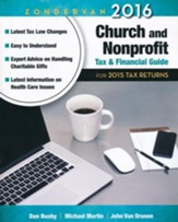 Zondervan 2016 Church and Nonprofit Tax & Financial Guide: For 2015 Tax Returns
