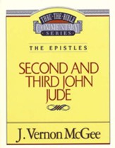 Second and Third John, Jude: Thru the Bible Commentary Series