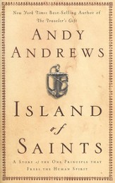 Island of Saints: A Story of the One Principle That Frees the Human Spirit - eBook