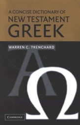 A Concise Dictionary of New Testament Greek