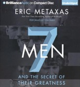 Seven Men: And the Secret of Their Greatness - unabridged audiobook on CD