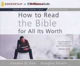 How to Read the Bible for All Its Worth - unabridged audiobook on CD