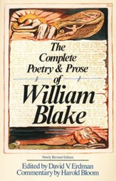 The Complete Poetry and Prose of William Blake, Newly Rev