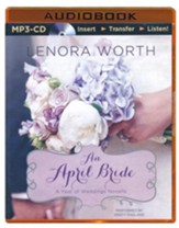 #4: An April Bride - unabridged audiobook on MP3-CD