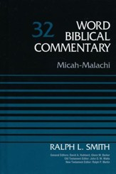 Micah-Malachi: Word Biblical Commentary, Volume 32 [WBC] (Revised)