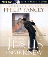 The Jesus I Never Knew - unabridged audiobook on MP3-CD