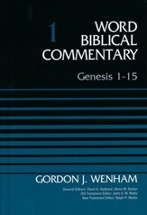 Genesis 1-15: Word Biblical Commentary, Volume 1 (Revised) [WBC]