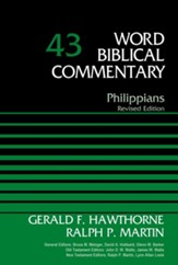 Philippian: Word Biblical Commentary, Volume 43 (Revised) [WBC]