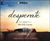 Desperate: Hope for the Mom Who Needs to Breathe - unabridged audiobook on CD