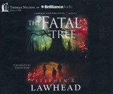 #5: The Fatal Tree - unabridged audiobook on CD