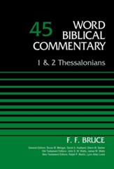 1 & 2 Thessalonians: Word Biblical Commentary, Volume 45 [WBC]