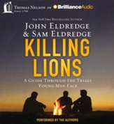 Killing Lions: A Guide Through the Trials Young Men Face -unabridged audiobook on CD