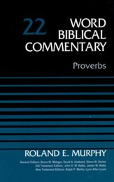 Proverbs: Word Biblical Commentary, Volume 22 [WBC]