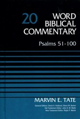 Psalms 51-100: Word Biblical Commentary, Volume 20 [WBC]