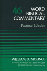 Pastoral Epistles: Word Biblical Commentary [WBC] (1 & 2 Timothy and Titus)
