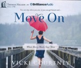 Move On: When Mercy Meets Your Mess - unabridged audiobook on CD