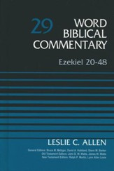 Ezekiel 20-48: Word Biblical Commentary, Volume 29 [WBC]